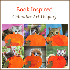 Calendar art display inspired by the storybook Pumpkin Cat by Anne Mortimer.