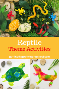 Reptile-themed art. science, small world, and pretend play activities for early learners. Topics include snakes, turtles, and lizards.