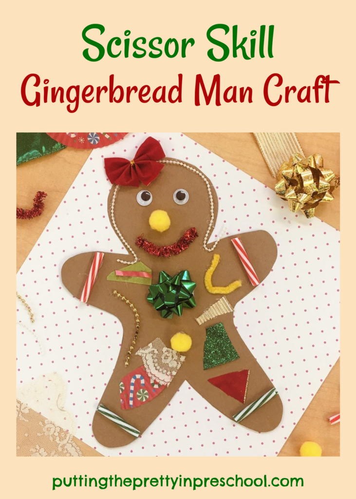 Gingerbread man craft with scissor skill opportunities. Christmas-themed craft supplies are used to decorate the kraft paper gingerbread man.