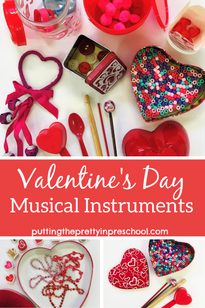 Valentine's Day containers with loose parts added make drum and shaker musical instruments perfect for sound exploration.